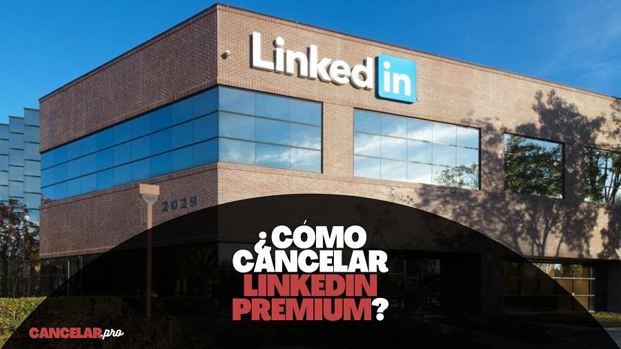 como cancelar linkedin premium