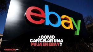 como cancelar puja ebay